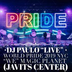 ⭐️ DJ PAULO LIVE @ WORLD PRIDE (MAGIC PLANET) JAVITS CNTR ⭐️