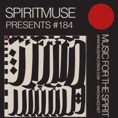 Spiritmuse presents #184