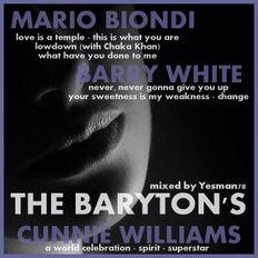 THE BARYTON'S (Mario Biondi, Barry White, Cunnie Williams)