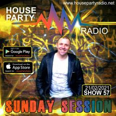 Antoni James presents THE SUNDAY SESSION Live on House Party Radio (Live Show 21-02-2021)