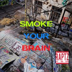 Smoke Your Brain (w/Triprain)