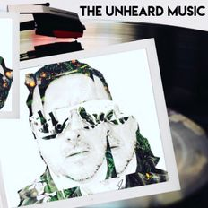 +The Unheard Music+ 8/27/19 + Select Exclusive