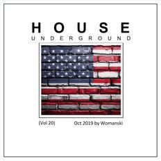 House Underground (Vol20) - October 2019 (123 - 128BPM)