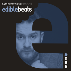 EB095 - edible bEats - Eats Everything Christmas studio special