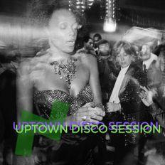 UPTOWN DISCO SESSION #31 (U-FM RADIO)