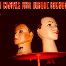 CANVAS NIGHTS / LAST PJ SET BEFORE LOCKDOWN / VOLKSHOTEL 3-2020