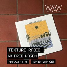 Texture Radio w/ Fred Nasen at We Are Various | 11-10-19