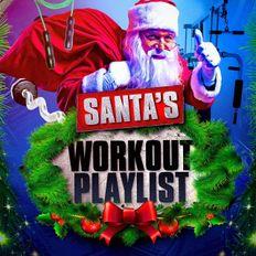 Santa's Workout Playlist -  130 - 135 BPM