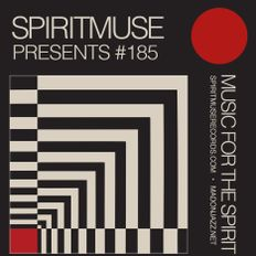 SPIRITMUSE presents #185: Deep Meditative Sounds