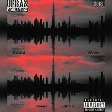 DUBAI WAVE Bonus Edition Mixed By RonE Jaxx 2018