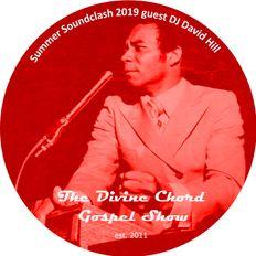 Divine Chord Gospel Show pt. 97 - Summer Soundclash Series 2019 vs David Hill