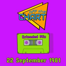 Off The Chart: 22 September 1981 (Extended Mix)