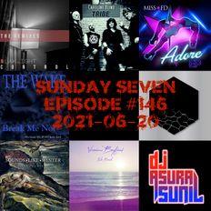DJ AsuraSunil's Sunday Seven Mixshow #146 - 20210620