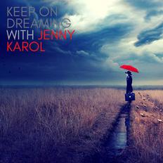 Jenny Karol - Keep Of Dreaming [Chill 02.08.2021]