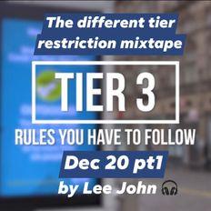 The different tier restriction mixtape series Dec 20 pt1 by Lee John