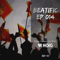 Beatific EP #14 We Are Sri Lanka  Noise Generation With Mr HeRo