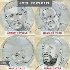 Soul Portrait: Aaron Neville, Howard Tate, Doris Troy, Isaac Hayes
