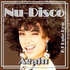 Nu-Disco Again