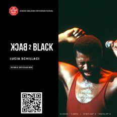Back 2 Black w/ Lucia Schillaci - 22.07.2021