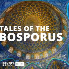 DJ SESSIONS - TALES OF THE BOSPHORUS