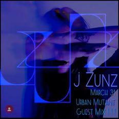 Urban Mutant with J Zunz