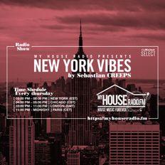 Sebastian Creeps aka Gil G - New York Vibes Radio Show on MyHouseRadio.fm NYC EP013