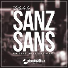 Tribute to SANZ SANS Paris by Olivier Velay & DJ Matt