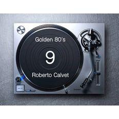 Golden 80's 9 Roberto Calvet