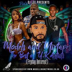 DJ Lee - Models and Mixtapes - Best of the UK edition - @iamliamfry