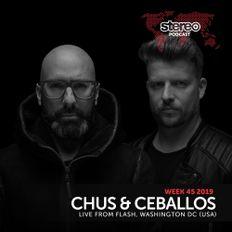 WEEK45_19 Chus & Ceballos live from Flash, Washington DC (USA)