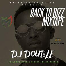 DJ DOUBLE M BACK TO BIZ FINAL #2019 END YEAR MIXTAPE@DJ DOUBLE M KENYA ON INSTAGRAM AND FACEBOOK