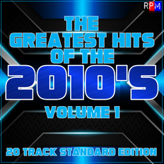 GREATEST HITS OF THE 2010'S : 01