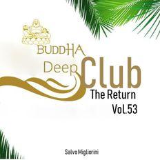 Buddha Deep Club 53  (The Return)