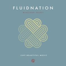 Fluidnation Mixcloud Select Series 10