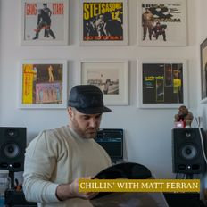 Chillin' with Matt Ferran #2
