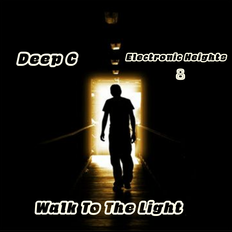 Deep C Presents Electronic Heights Pt. 8-Walk To The Light. Majestic Sounds For Electronic Minds.