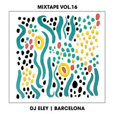 DJ Eley - Mixtape vol.16