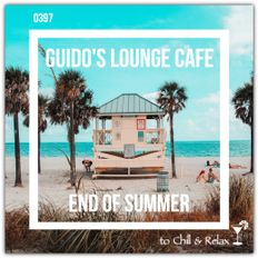Guido's Lounge Cafe Broadcast 0397 End Of Summer (20191011)