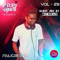 PrajGressive Vol29 #Guest Mix by DHILO