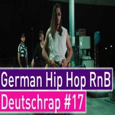 German Rap 2019 Best of Deutschrap Hip Hop RnB Mix #17 - Dj StarSunglasses