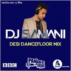 BBC Asian Network: Panjabi Hit Squad - Desi Dancefloor Mix 04/10/19
