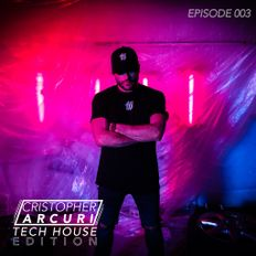 Tech House Edition 003 | Cristopher Arcuri | March 2021