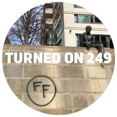 Turned On 249: Monologues x Farbfernseher   Berlin - The Last Dance
