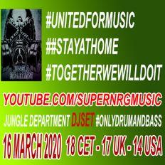 Jungle Department Dj Set - #unitedformusic 16th March 2020