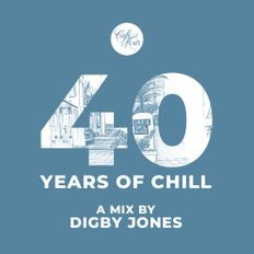 Café del Mar: 40 Years of Chill · Mix #7 by Digby Jones