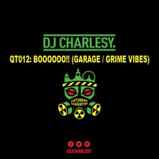 Quarantine Mix Series - QT012: Boooo!! (Garage / Grime)