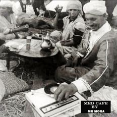 Med Cafe Missed Eps - Ep#27 - 1001 Nights Lounge Session selected and mixed by Mr Mora