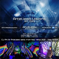 Artelized Visions 093 (September 2021) - CJ Art & Artelized sets on Noc Yetai 2021 (Mag Stage) DI.FM