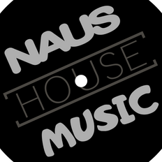 THE HOUSE OF NAUS - Groovy Deep House Vibes