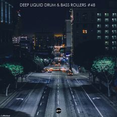 Deep Liquid Drum & Bass Rollers #48